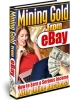 Thumbnail Mining Gold From eBay + MASTER RESALE RIGHTS
