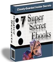 Product picture 7 Super Secrets Ebooks